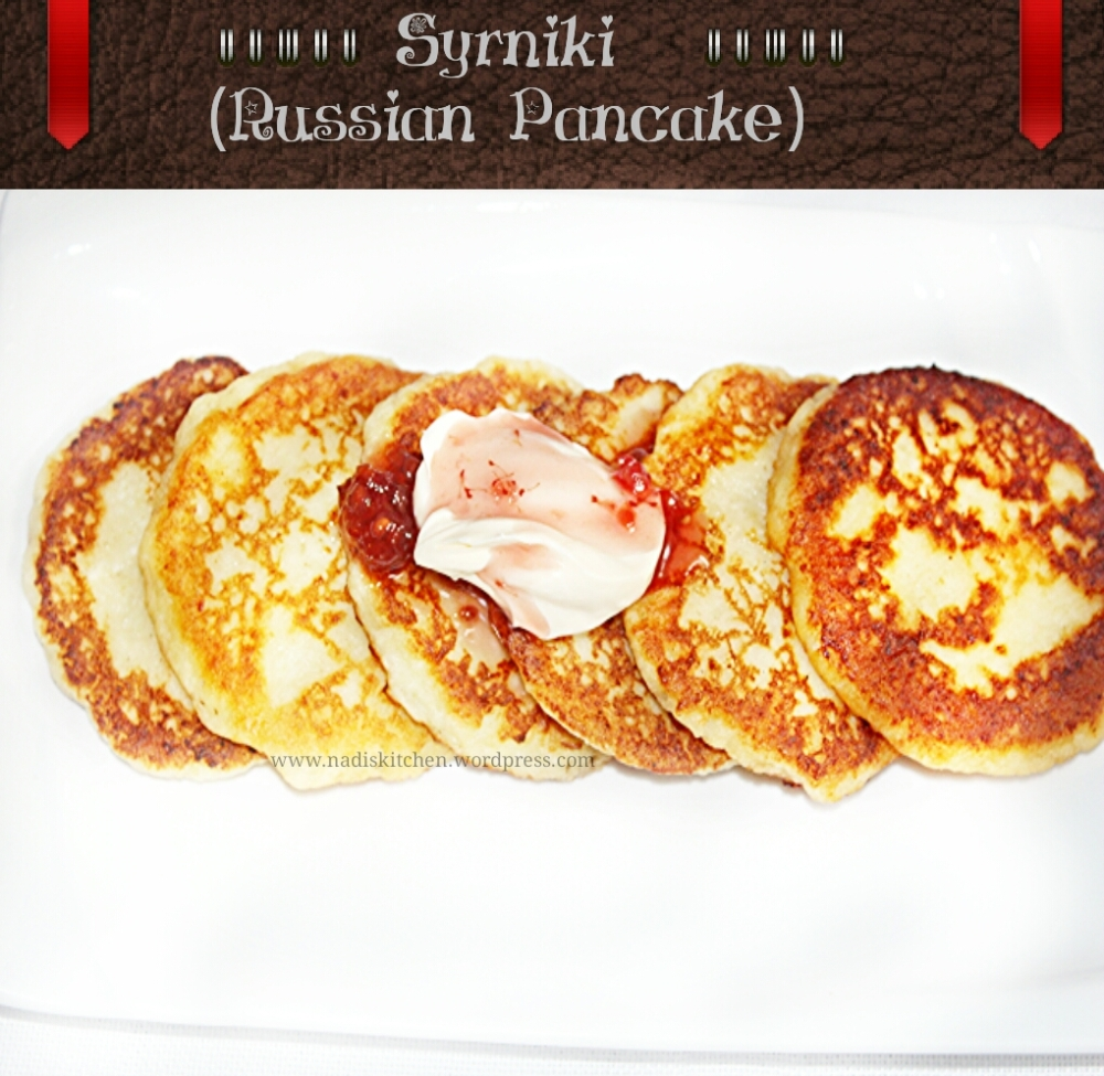 Syrniki (Farmers cheese pan cake / russian pancake)