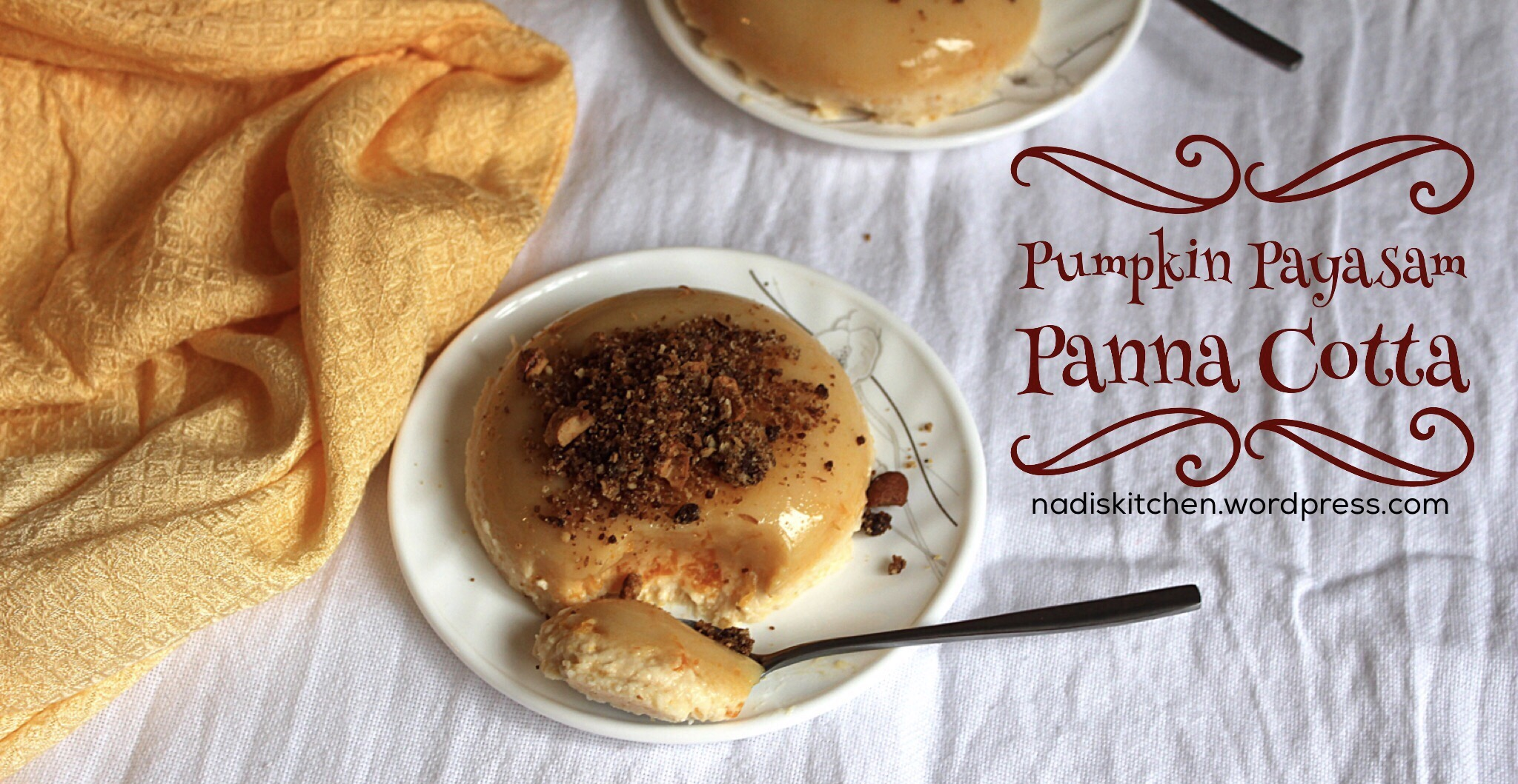 Pumpkin Payasam Panna Cotta