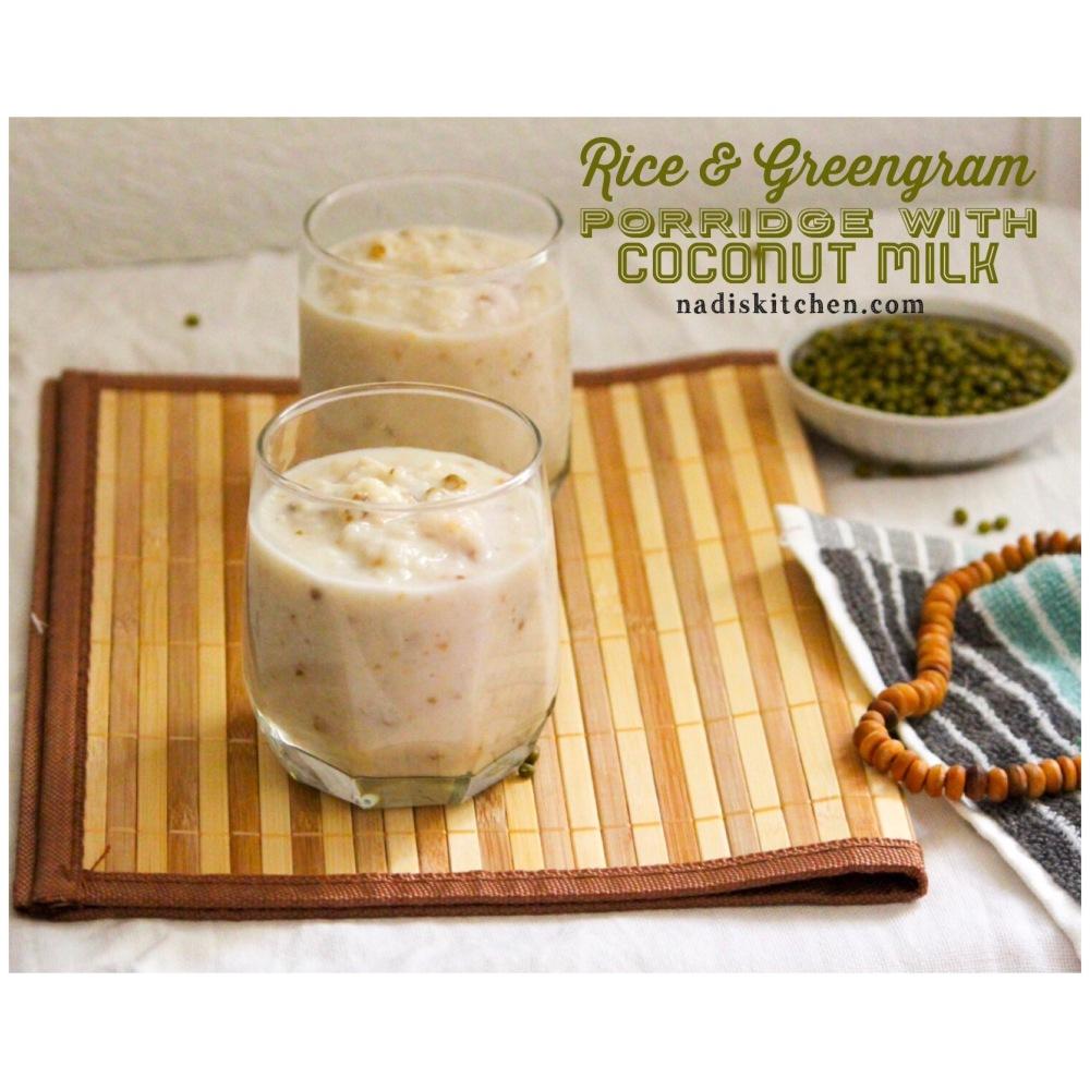 Rice and green gram porridge with coconut milk (Nombu kanji)